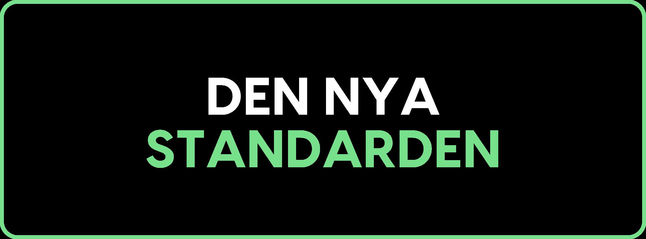 Den nya standarden